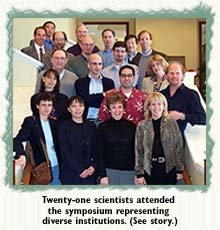 Twenty-one scientists attended the symposium representing diverse institutions.